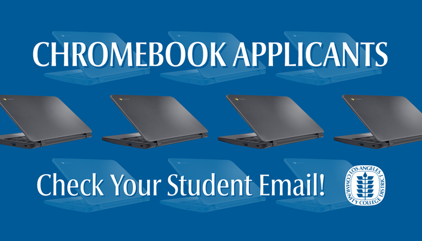 Chromebook Applicants, check your student email